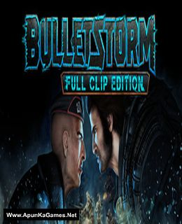 Bulletstorm: Full Clip Edition Cover, Poster, Full Version, PC Game, Download Free