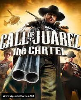 Call of Juarez: The Cartel Cover, Poster, Full Version, PC Game, Download Free