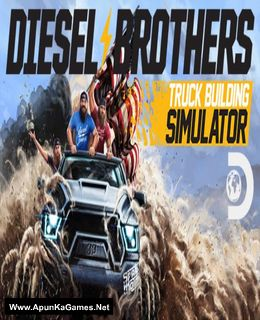 Diesel Brothers: Truck Building Simulator Cover, Poster, Full Version, PC Game, Download Free