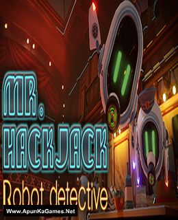 Mr.Hack Jack: Robot Detective Cover, Poster, Full Version, PC Game, Download Free