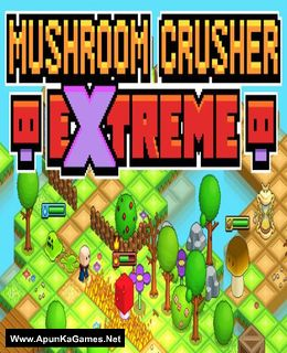 Mushroom Crusher Extreme Cover, Poster, Full Version, PC Game, Download Free