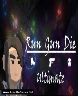 Run Gun Die Ultimate Cover, Poster, Full Version, PC Game, Download Free