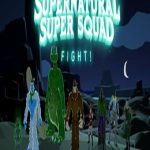 Supernatural Super Squad Fight!