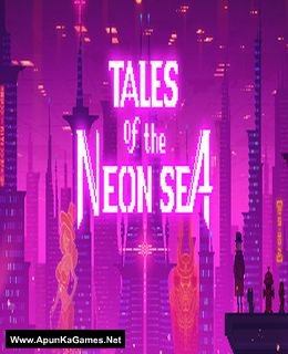 Tales of the Neon Sea Cover, Poster, Full Version, PC Game, Download Free