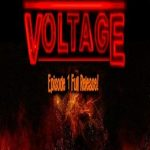 Voltage Episode 1