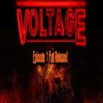 Voltage Episode 1