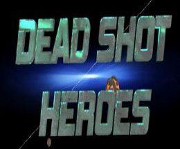 Dead Shot Heroes