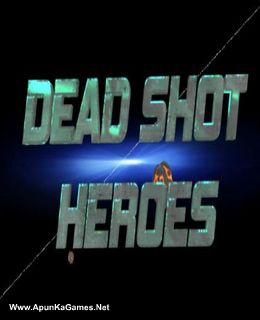 Dead Shot Heroes Cover, Poster, Full Version, PC Game, Download Free