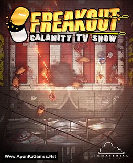 Freakout: Calamity TV Show Cover, Poster, Full Version, PC Game, Download Free