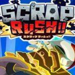 Scrap Rush