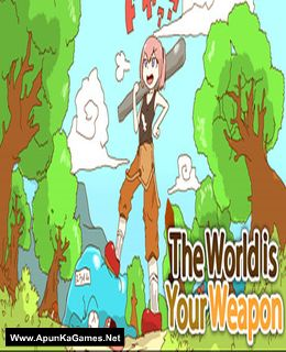 The World is Your Weapon Cover, Poster, Full Version, PC Game, Download Free