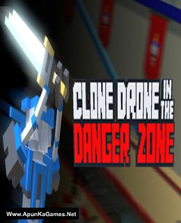 Clone Drone in the Danger Zone Cover, Poster, Full Version, PC Game, Download Free