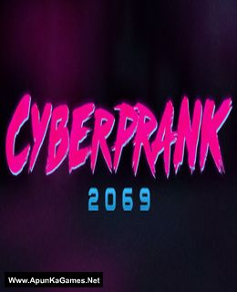 Cyberprank 2069 Cover, Poster, Full Version, PC Game, Download Free