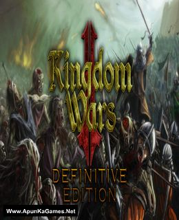 Kingdom Wars 2: Definitive Edition Cover, Poster, Full Version, PC Game, Download Free