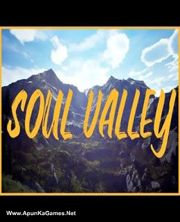 Soul Valley Cover, Poster, Full Version, PC Game, Download Free