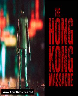 The Hong Kong Massacre Cover, Poster, Full Version, PC Game, Download Free