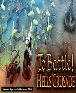 To Battle! Hell's Crusade Cover, Poster, Full Version, PC Game, Download Free