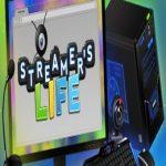 Streamer's Life