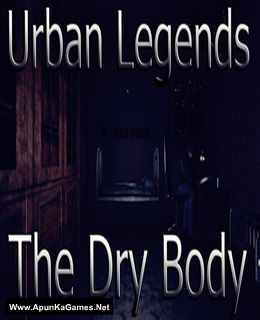 Urban Legends : The Dry Body Cover, Poster, Full Version, PC Game, Download Free