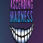 Ascending Madness