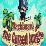 Blackbeard the Cursed Jungle