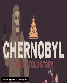Chernobyl: The Untold Story Cover, Poster, Full Version, PC Game, Download Free