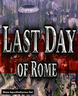 Last Day of Rome Cover, Poster, Full Version, PC Game, Download Free