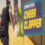 Operation: Cheek Clapper