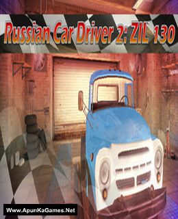 Russian Car Driver 2: ZIL 130 Cover, Poster, Full Version, PC Game, Download Free
