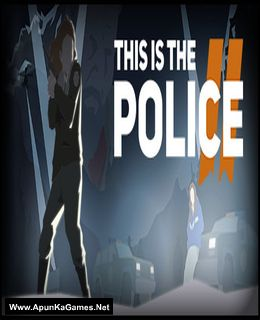 This Is the Police 2 Cover, Poster, Full Version, PC Game, Download Free