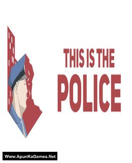 This Is the Police Cover, Poster, Full Version, PC Game, Download Free