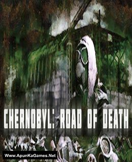 Chernobyl: Road of Death Cover, Poster, Full Version, PC Game, Download Free