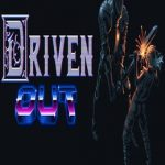 Driven Out