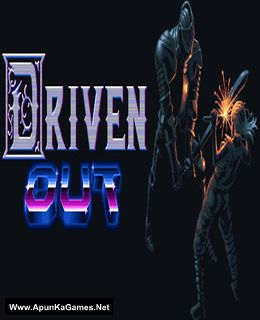 Driven Out Cover, Poster, Full Version, PC Game, Download Free