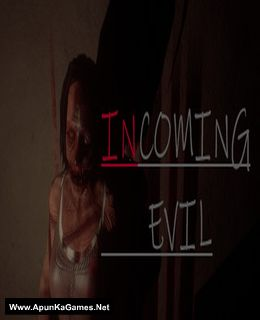 Incoming Evil Cover, Poster, Full Version, PC Game, Download Free