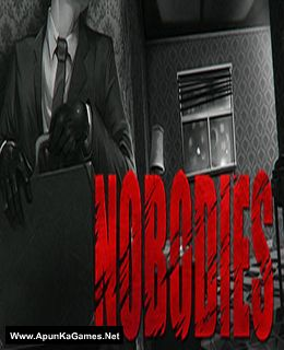 Nobodies Cover, Poster, Full Version, PC Game, Download Free