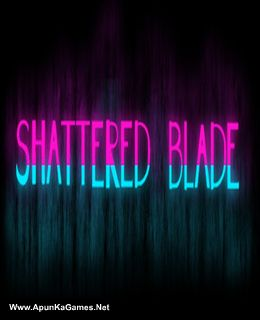 The Shattered Blade Cover, Poster, Full Version, PC Game, Download Free
