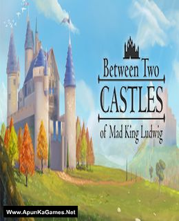 Between Two Castles - Digital Edition Cover, Poster, Full Version, PC Game, Download Free