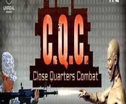 C.Q.C. – Close Quarters Combat