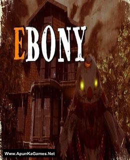 Ebony Cover, Poster, Full Version, PC Game, Download Free