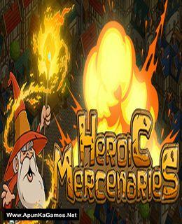 Heroic Mercenaries Cover, Poster, Full Version, PC Game, Download Free