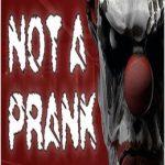 Not a Prank