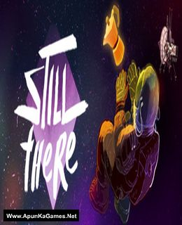 Still There Cover, Poster, Full Version, PC Game, Download Free