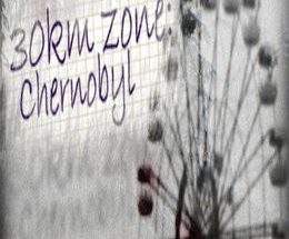 30km survival zone: Chernobyl