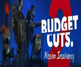 Budget Cuts 2: Mission Insolvency