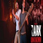 Fear the Dark Unknown