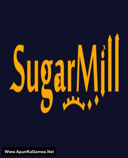 SugarMill Cover, Poster, Full Version, PC Game, Download Free