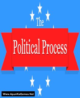 The Political Process Cover, Poster, Full Version, PC Game, Download Free
