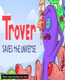 Trover Saves the Universe Cover, Poster, Full Version, PC Game, Download Free