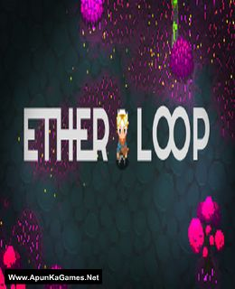 Ether Loop Cover, Poster, Full Version, PC Game, Download Free